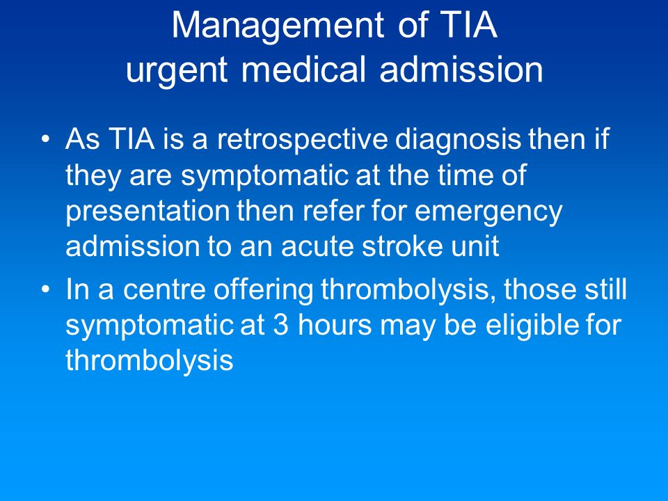 Management of TIA urgent medical admission