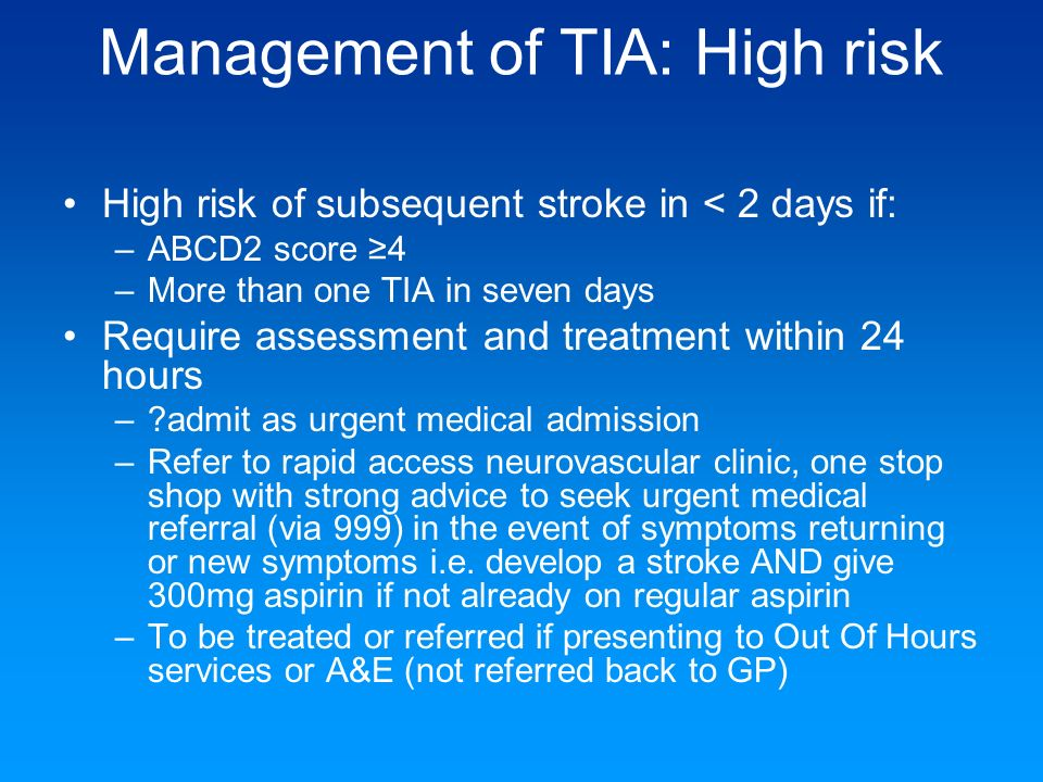 Management of TIA: High risk