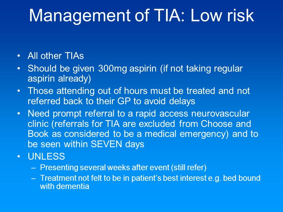 Management of TIA: Low risk