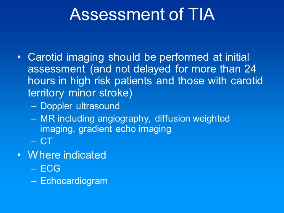 Assessment of TIA