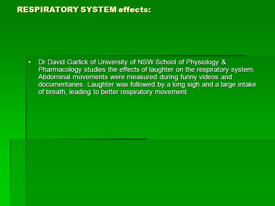 RESPIRATORY SYSTEM effects: