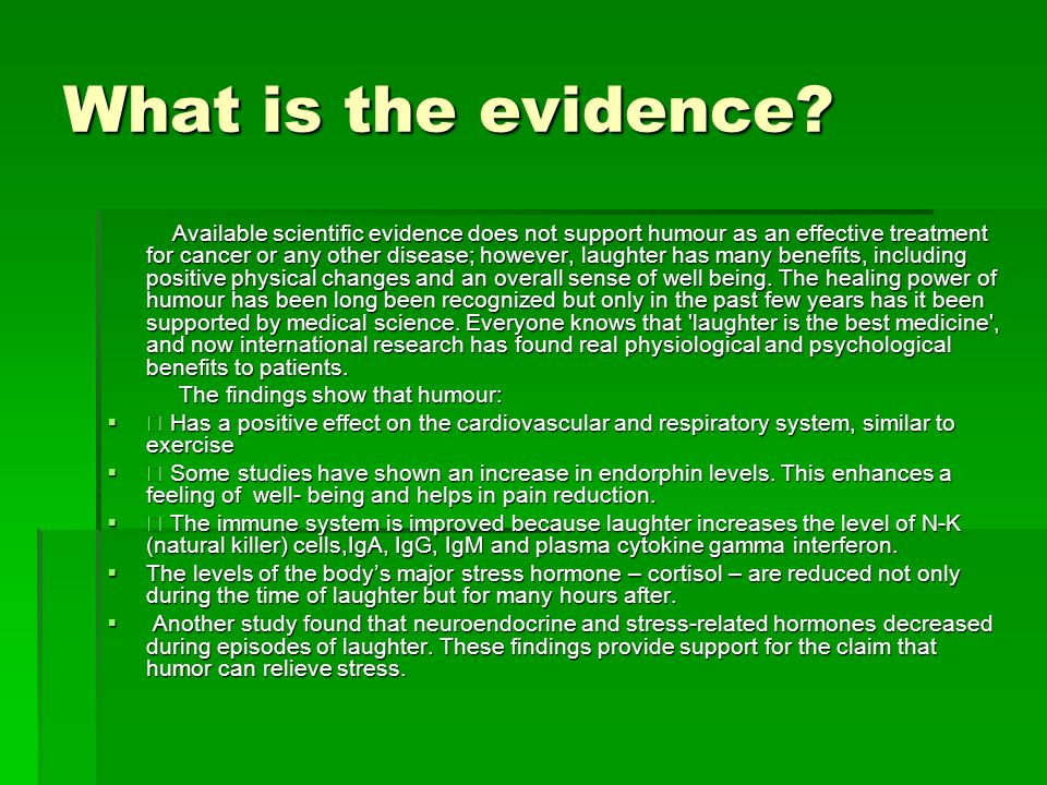 What is the evidence