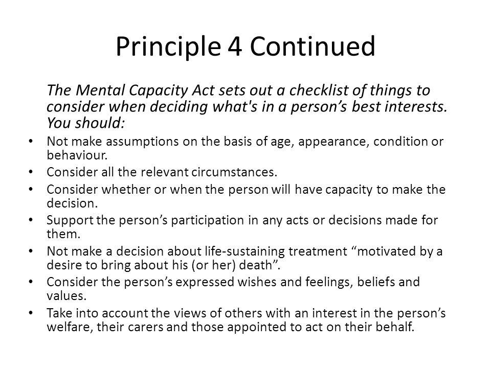 Principle 4 Continued