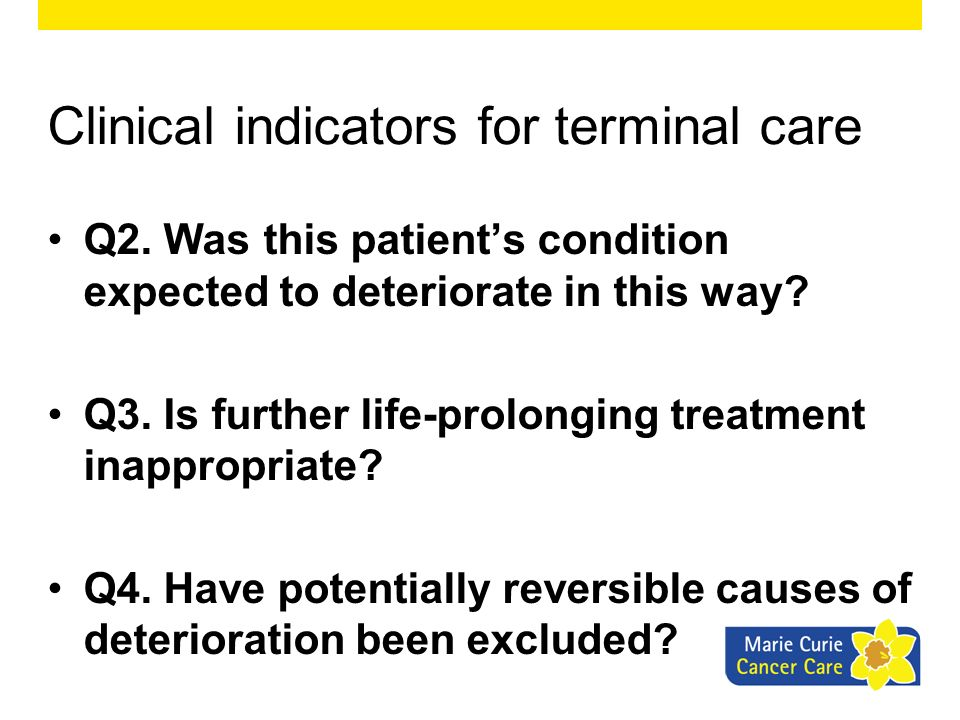 Clinical indicators for terminal care