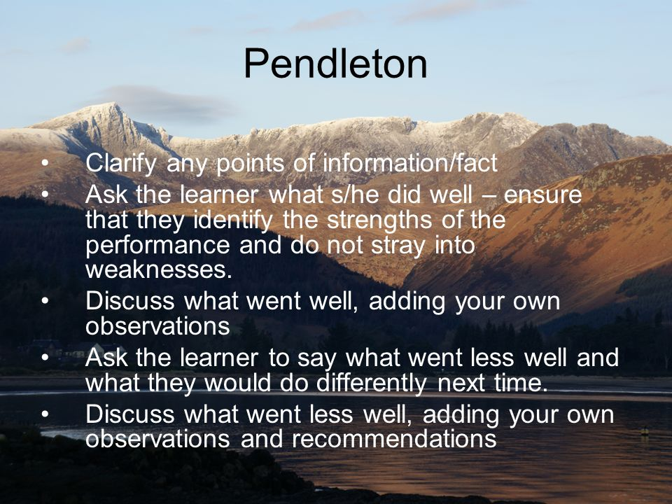 Pendleton Clarify any points of information/fact