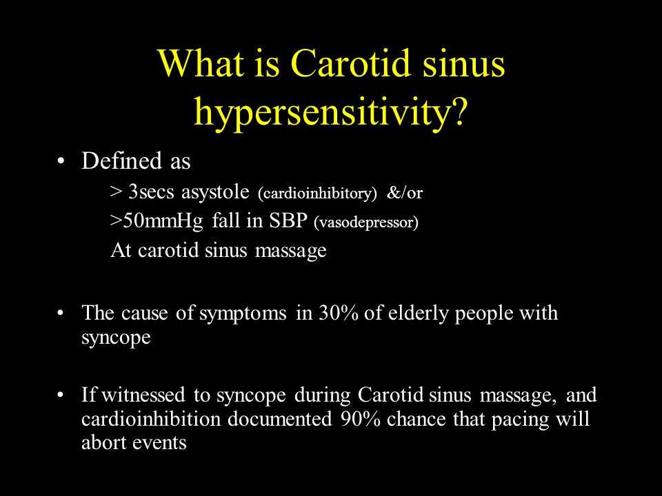 What is Carotid sinus hypersensitivity