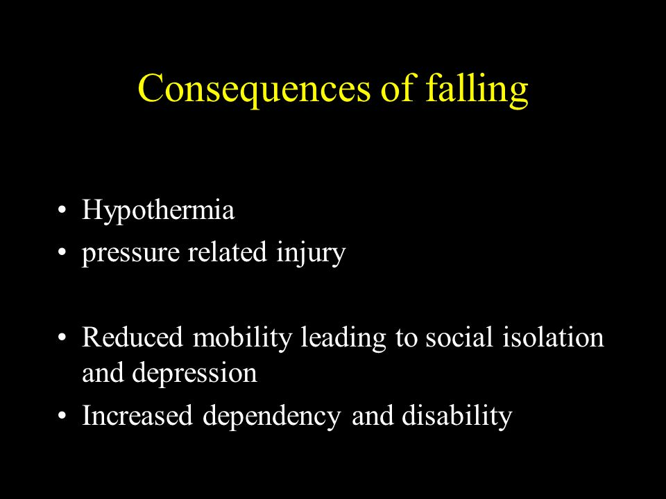 Consequences of falling