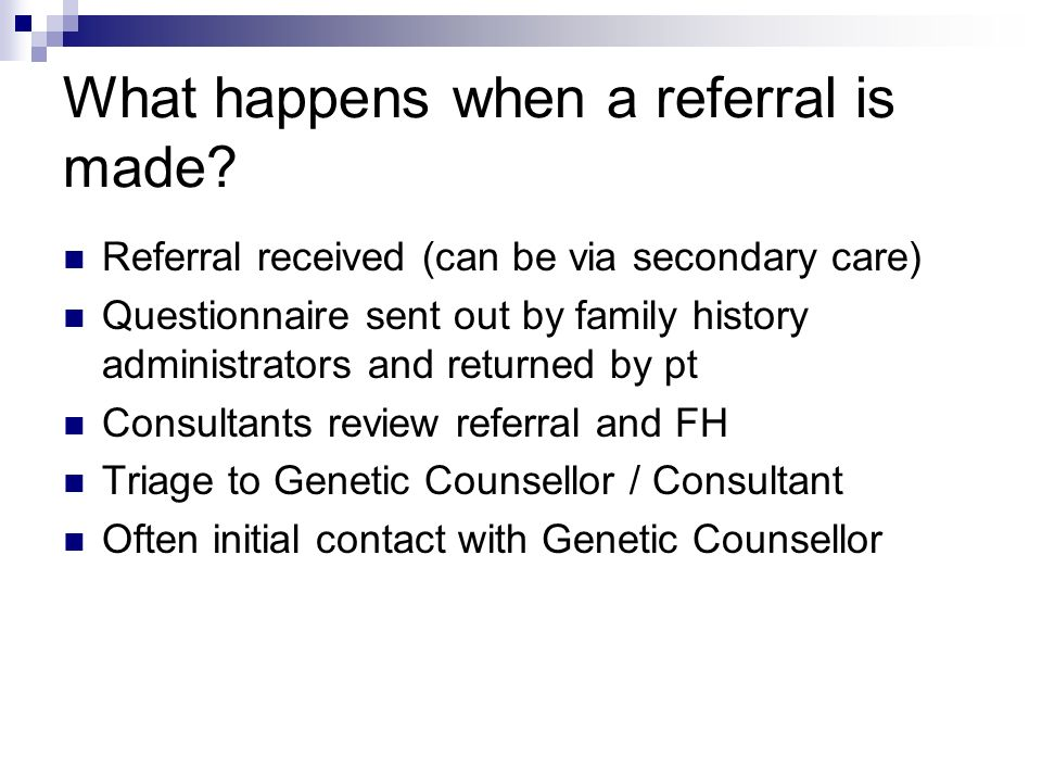 What happens when a referral is made