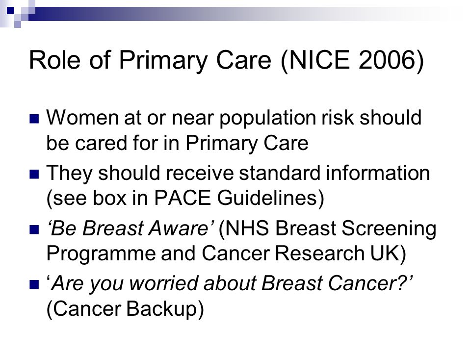 Role of Primary Care (NICE 2006)