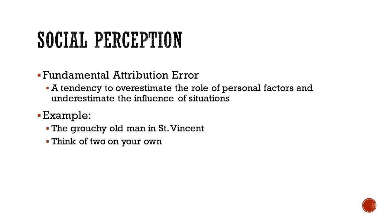 Perceptual Errors In Judging Men And Research Paper Service
