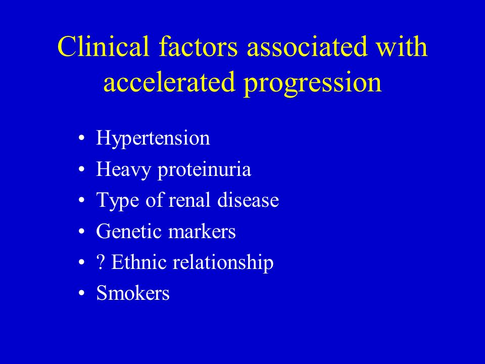Clinical factors associated with accelerated progression