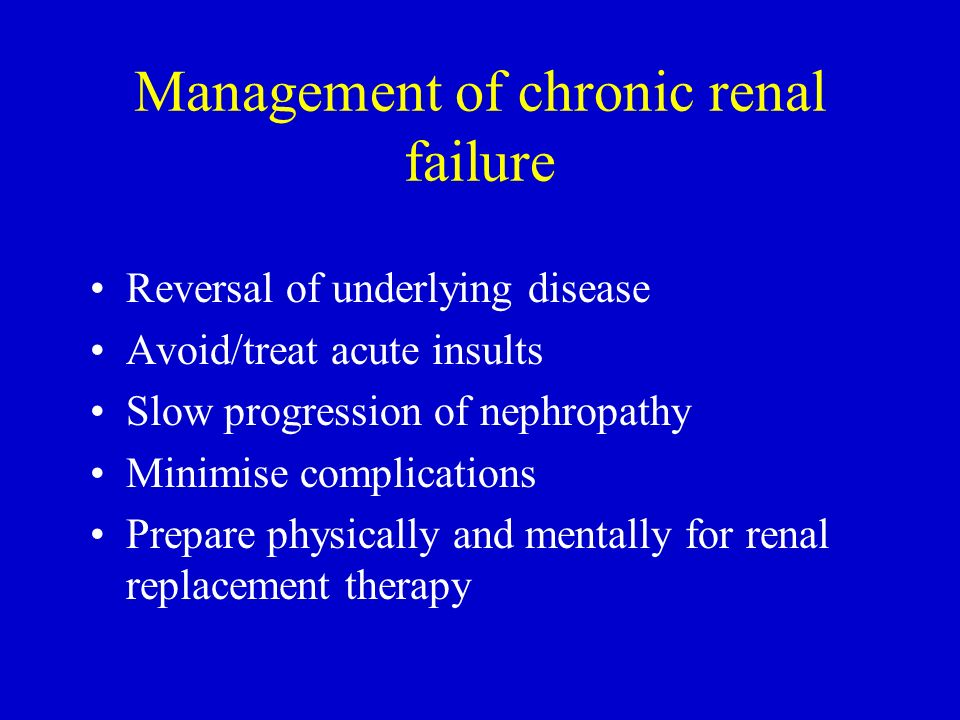 Management of chronic renal failure