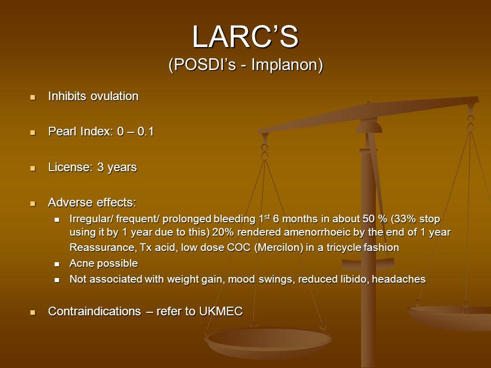 LARC'S (POSDI's - Implanon)