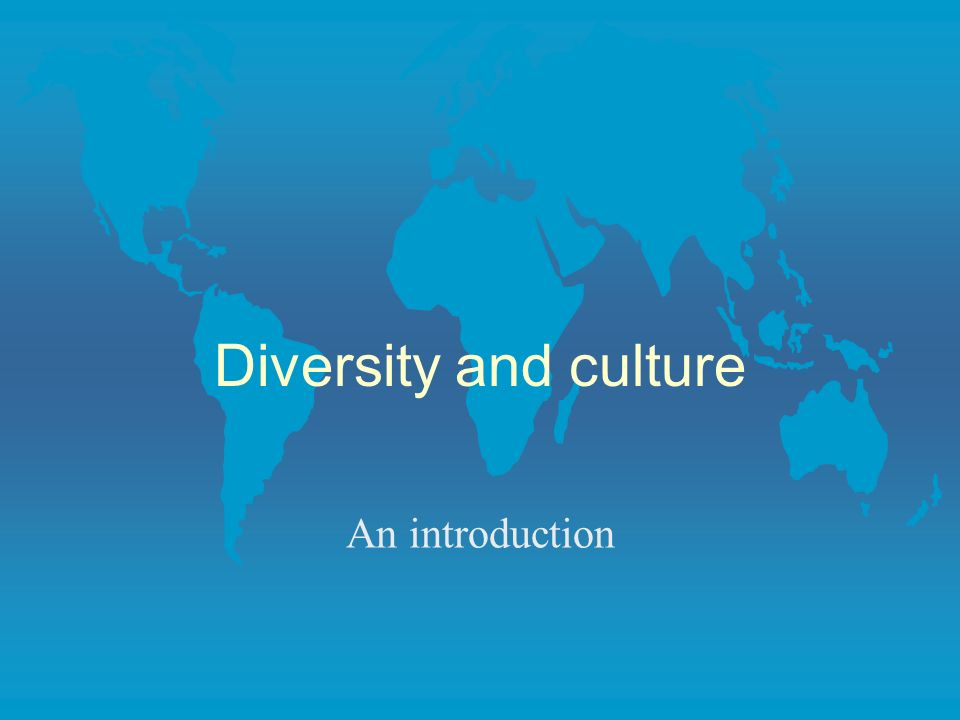 Diversity and culture An introduction