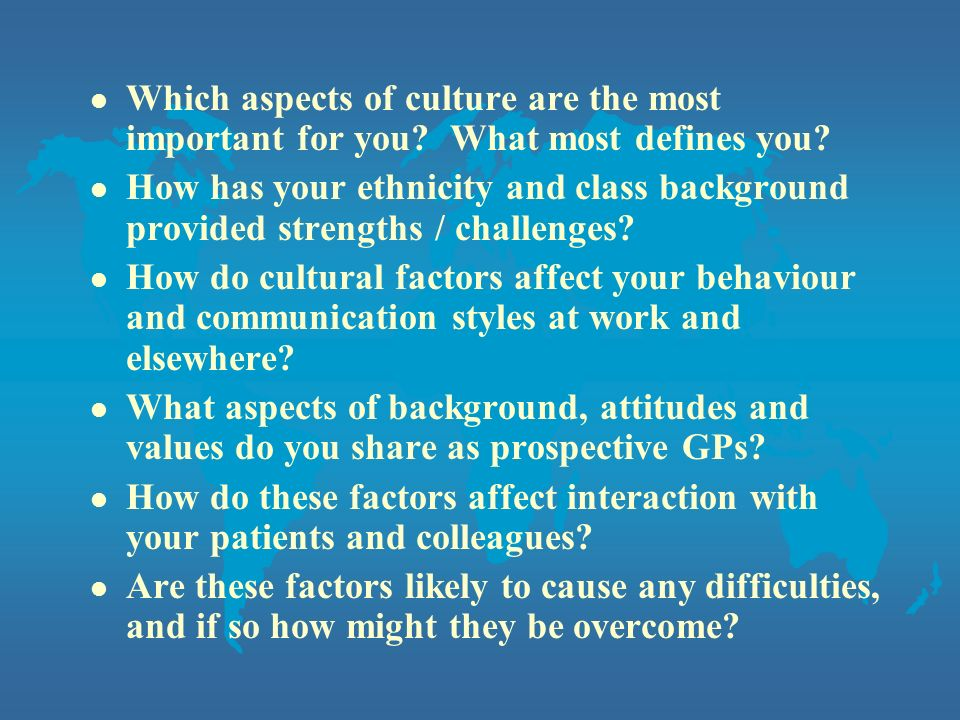 Which aspects of culture are the most important for you