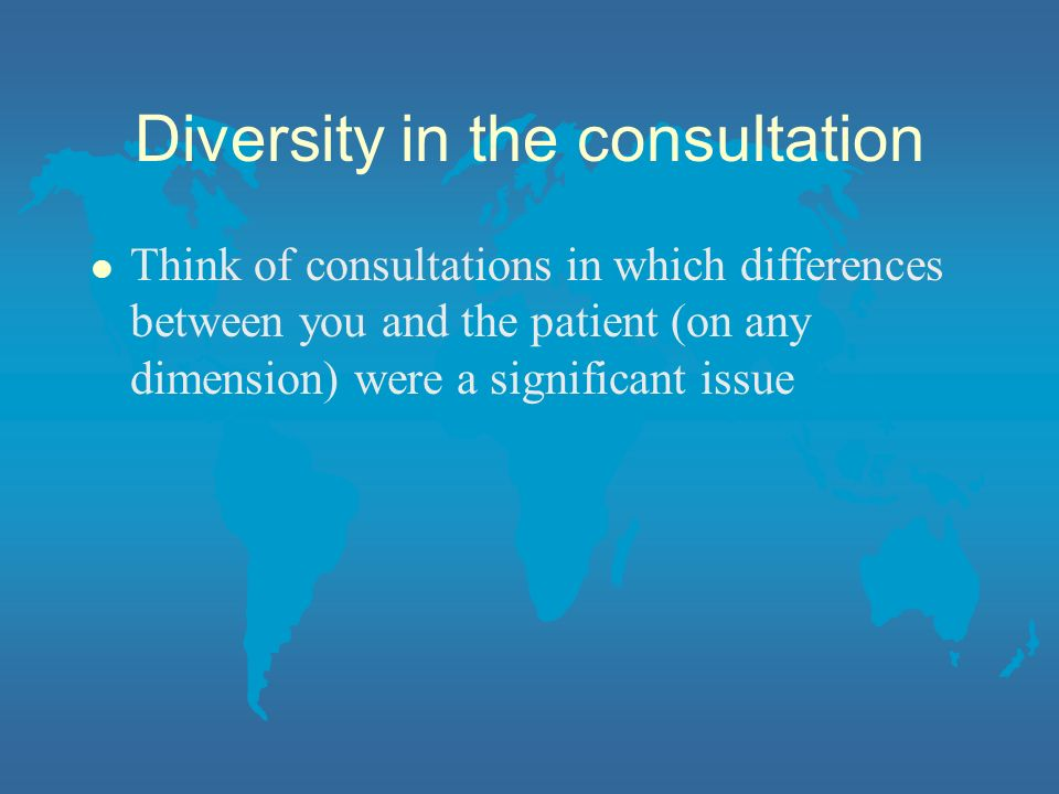 Diversity in the consultation