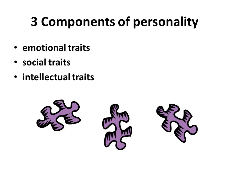 personality and intellectual development Cognitive development is only one type of psychological intro to personality what is physical development what are cognitive, social, and emotional development.