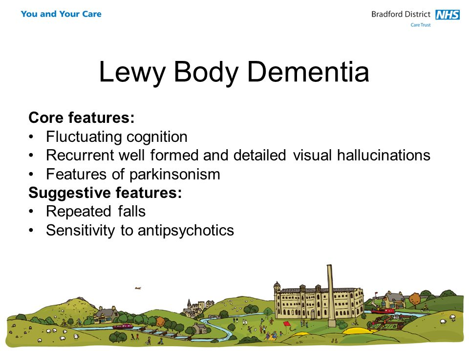 Lewy Body Dementia Core features: Fluctuating cognition