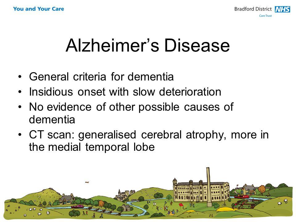 Alzheimer's Disease General criteria for dementia