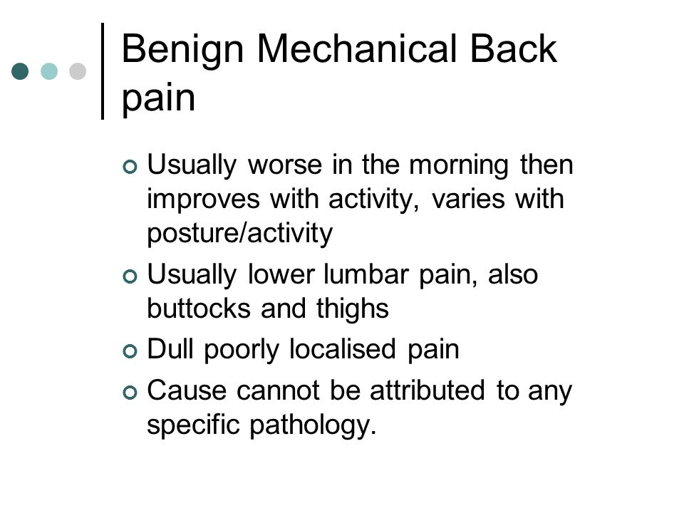 Benign Mechanical Back pain