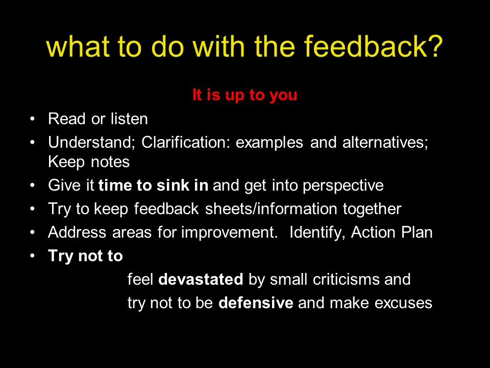 what to do with the feedback
