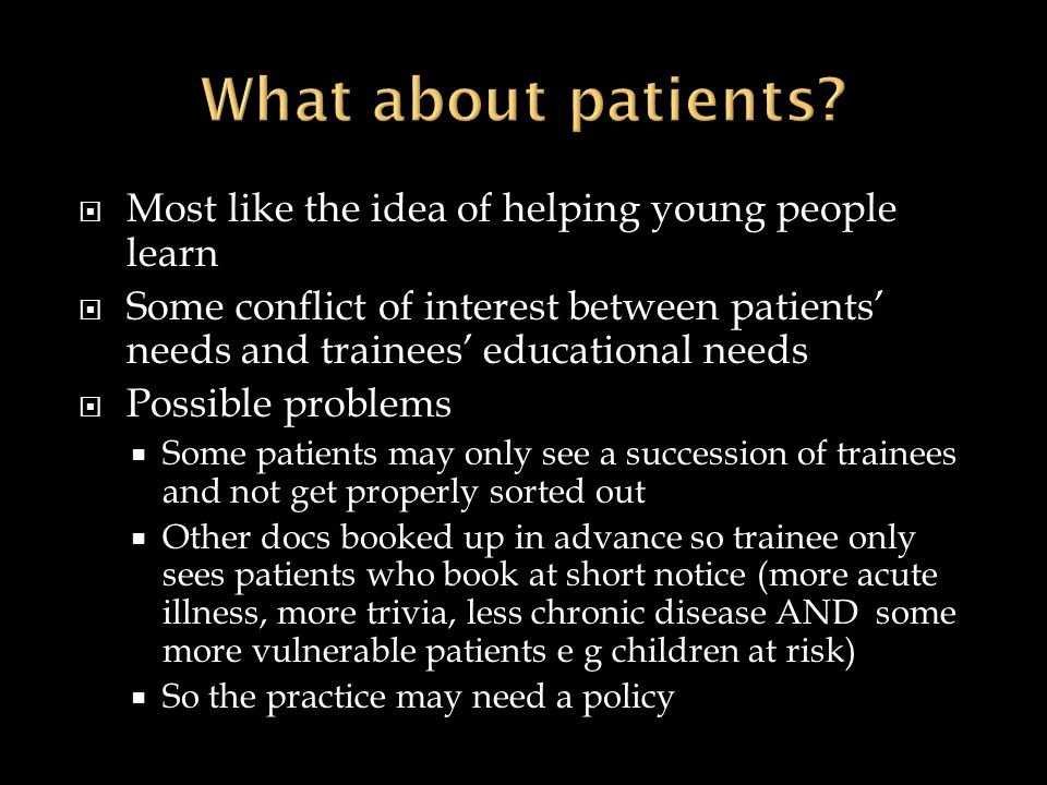 What about patients Most like the idea of helping young people learn