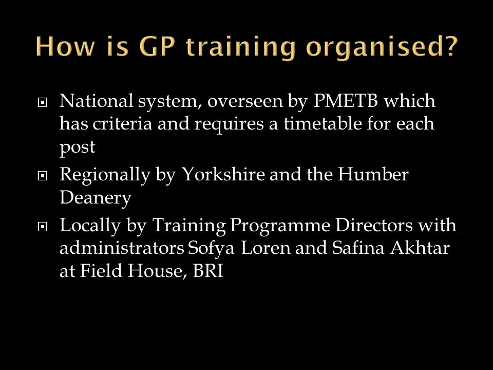 How is GP training organised