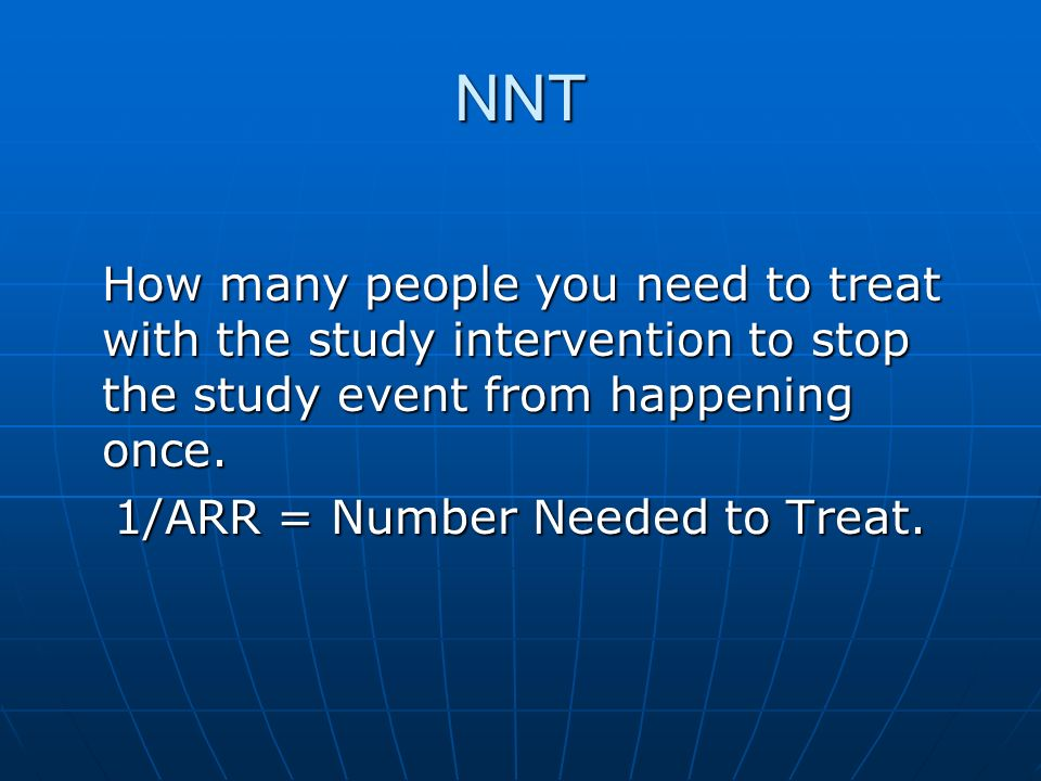 1/ARR = Number Needed to Treat.