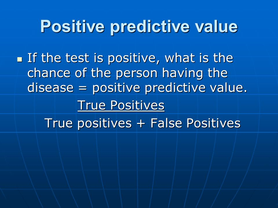 Positive predictive value