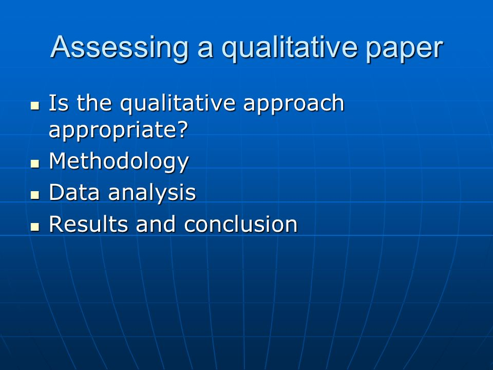 Assessing a qualitative paper