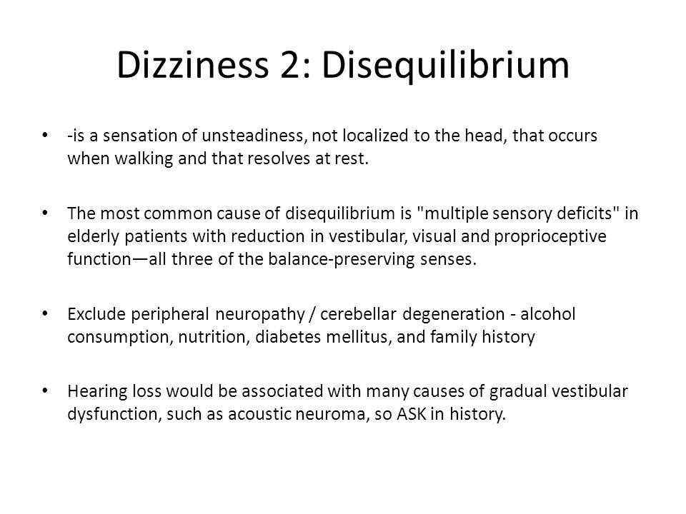 Dizziness 2: Disequilibrium