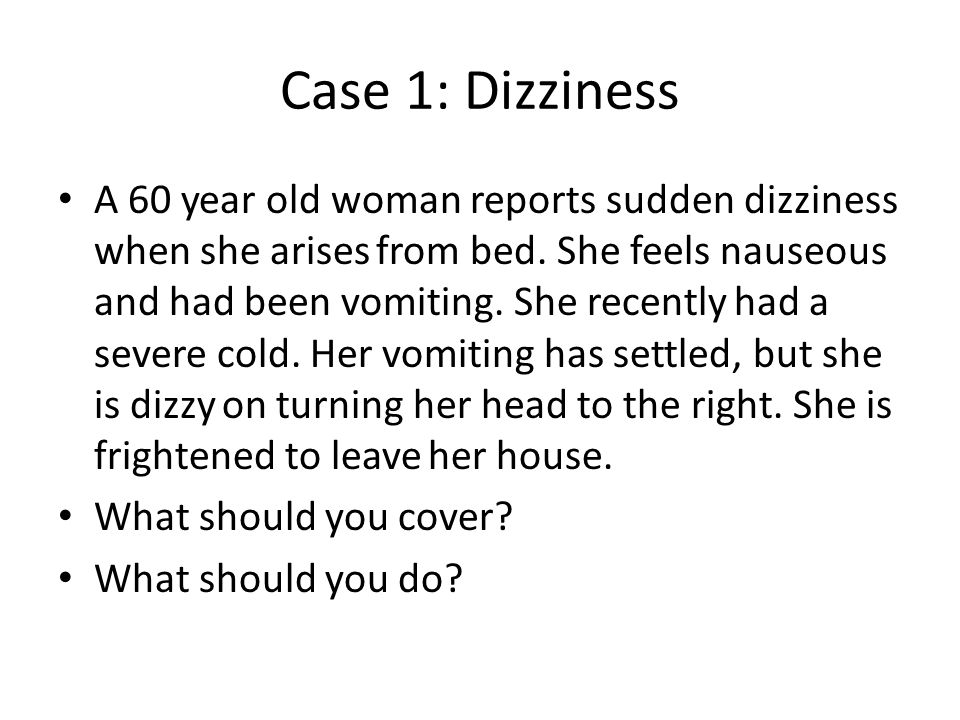Case 1: Dizziness