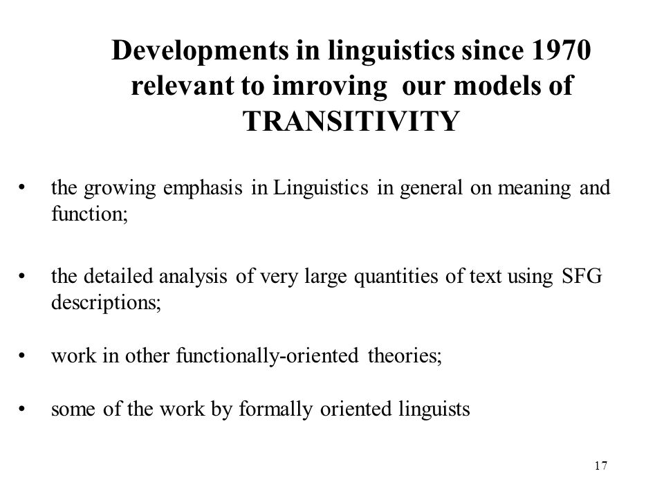 Developments in linguistics since 1970