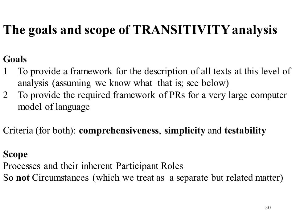 The goals and scope of TRANSITIVITY analysis