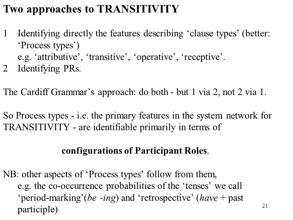 Two approaches to TRANSITIVITY