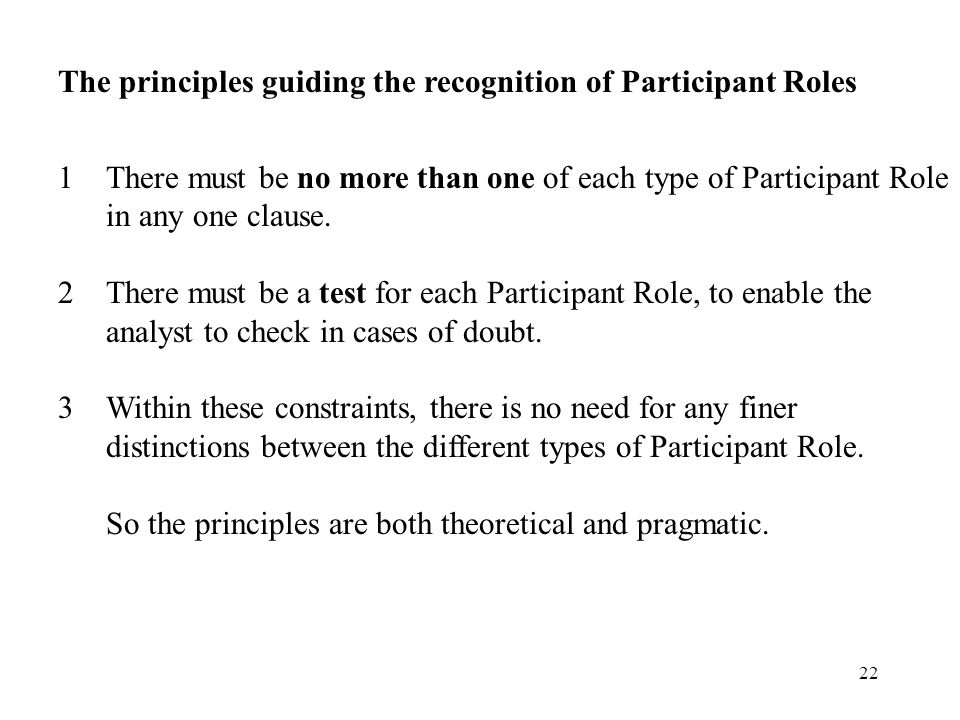 The principles guiding the recognition of Participant Roles