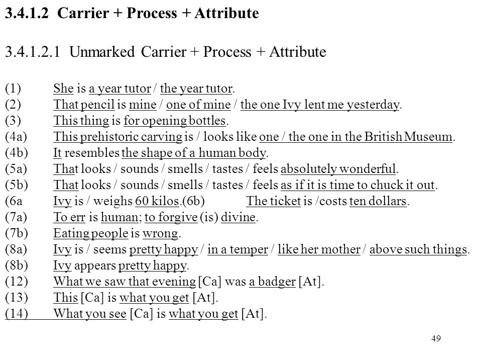 Carrier + Process + Attribute
