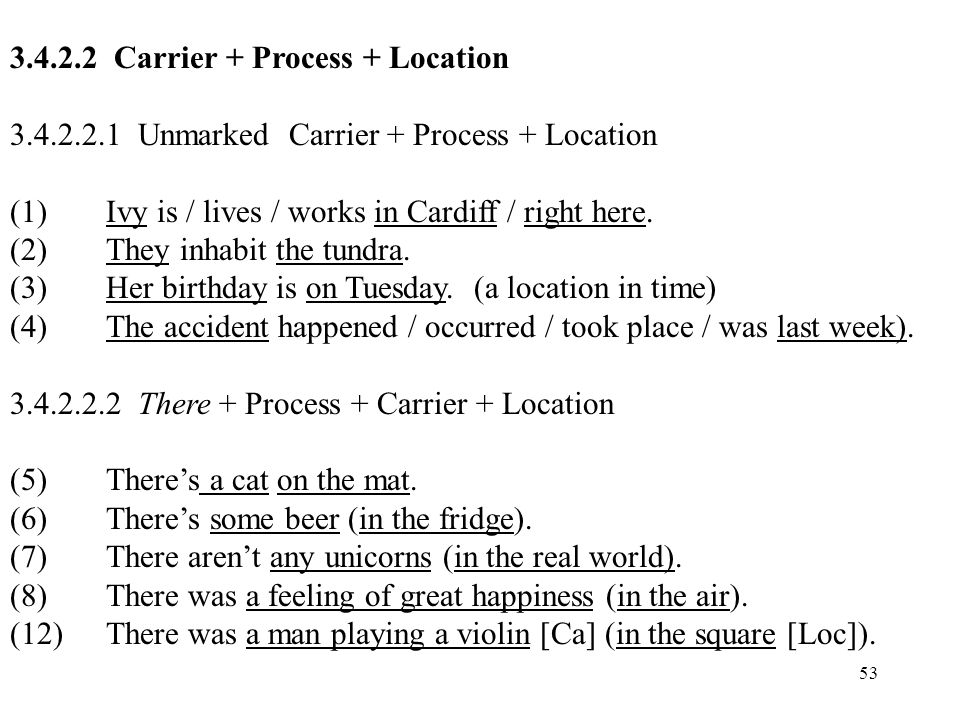 Carrier + Process + Location