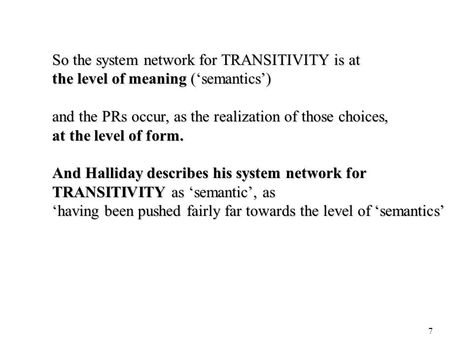 So the system network for TRANSITIVITY is at