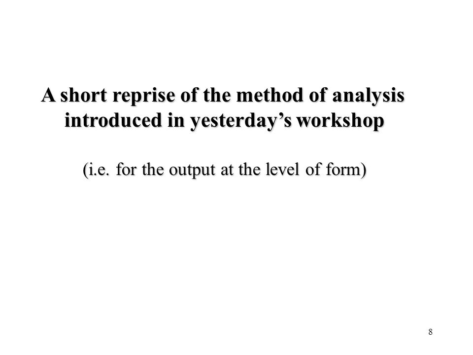A short reprise of the method of analysis