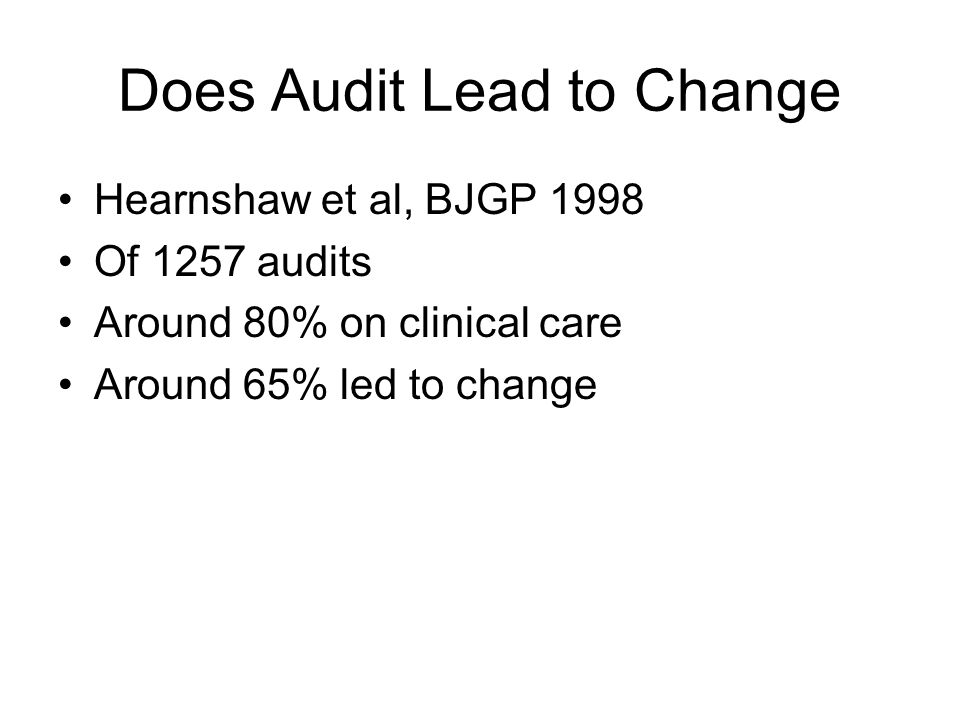 Does Audit Lead to Change
