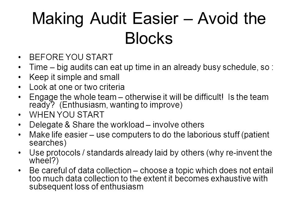 Making Audit Easier – Avoid the Blocks