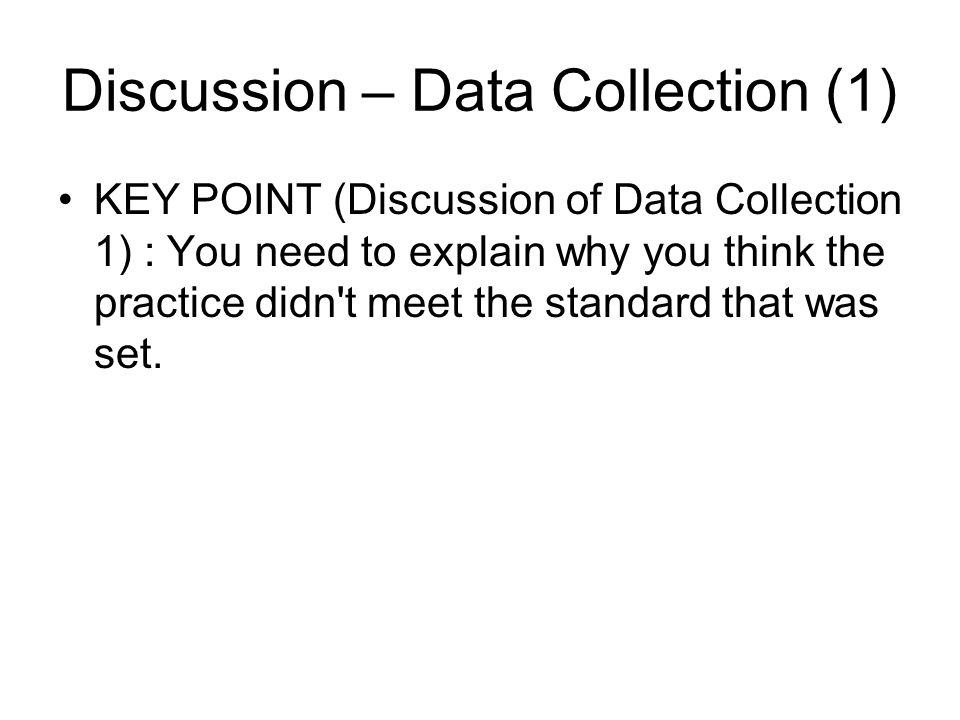 Discussion – Data Collection (1)