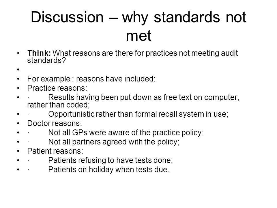 Discussion – why standards not met