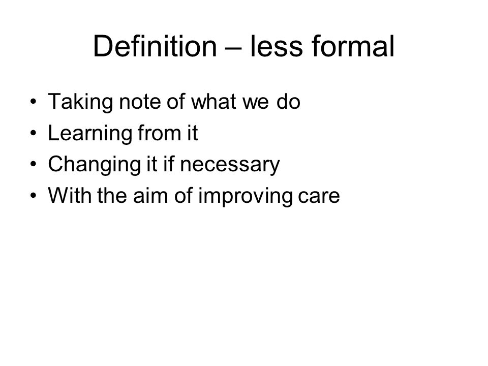 Definition – less formal