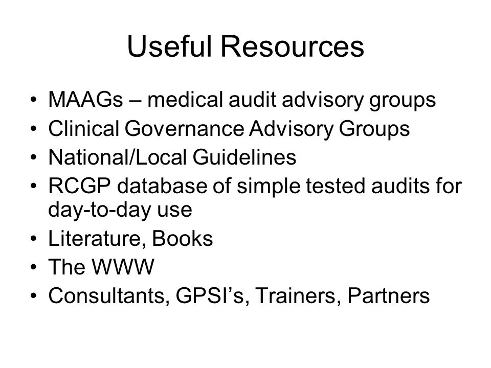 Useful Resources MAAGs – medical audit advisory groups