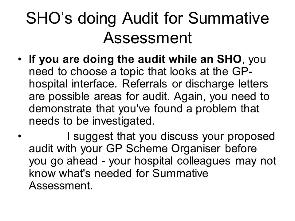 SHO's doing Audit for Summative Assessment