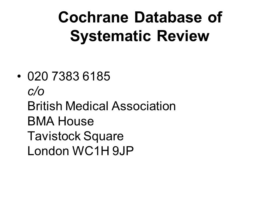 Cochrane Database of Systematic Review