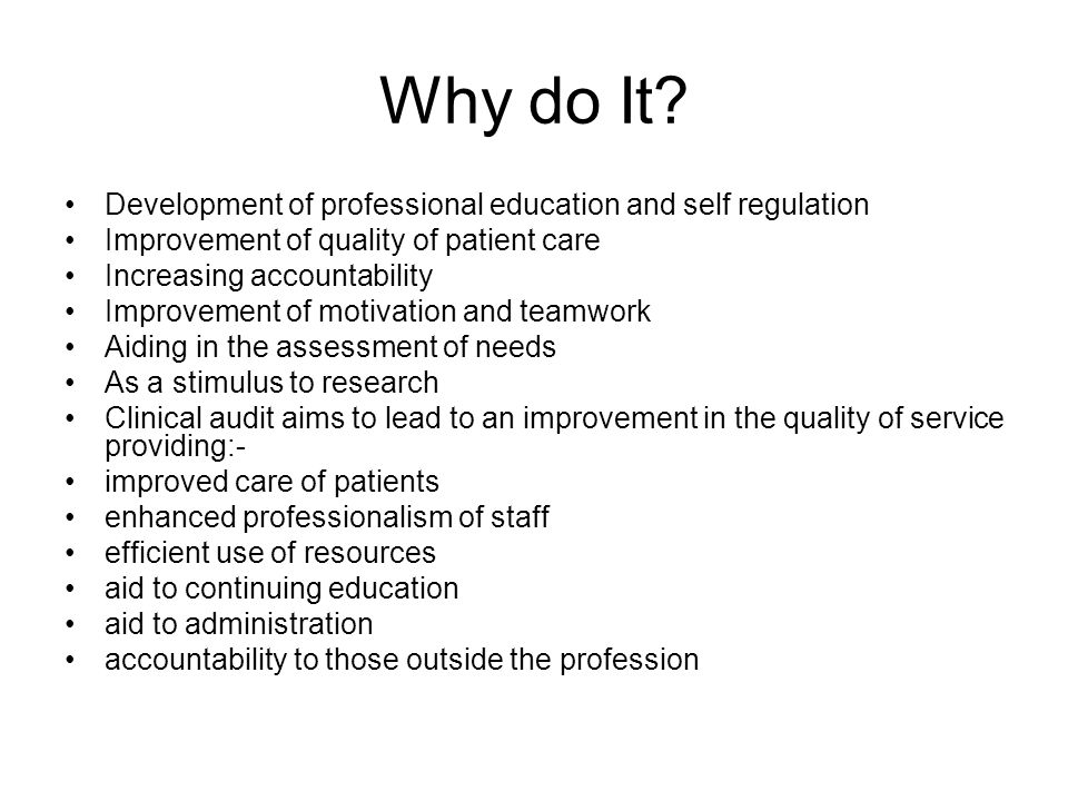 Why do It Development of professional education and self regulation