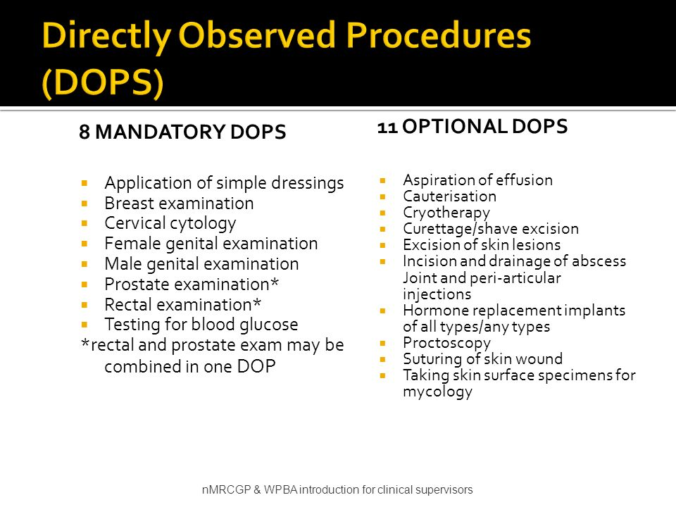 Directly Observed Procedures (DOPS)